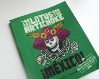 The Lotus & The Artichoke: Mexico