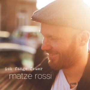 MatzeRossi_Ich_FangeFeuer_Cover_2400_RGB